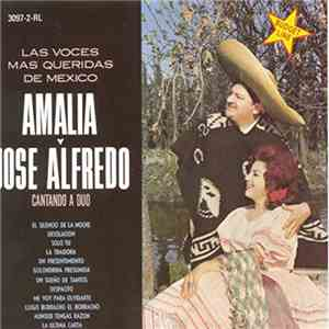 Amalia Y Jose Alfredo - Cantando A Duo download free