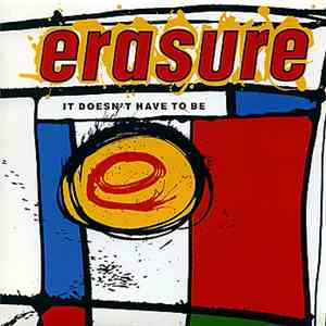 Erasure - It Doesn't Have To Be download mp3 flac