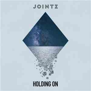 Jointz - Holding On download free