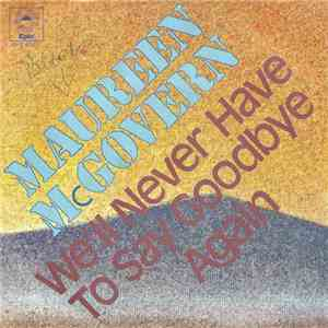 Maureen McGovern - We'll Never Have To Say Goodbye Again download mp3 flac