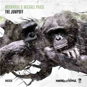 Mekanikal & Michael Phase - The Jumpoff download free