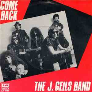 The J. Geils Band - Come Back download mp3 flac